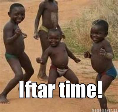 Nearly Iftar Time ramadan meme